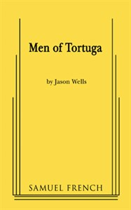Cover of Samuel French edition of the play Men of Tortuga